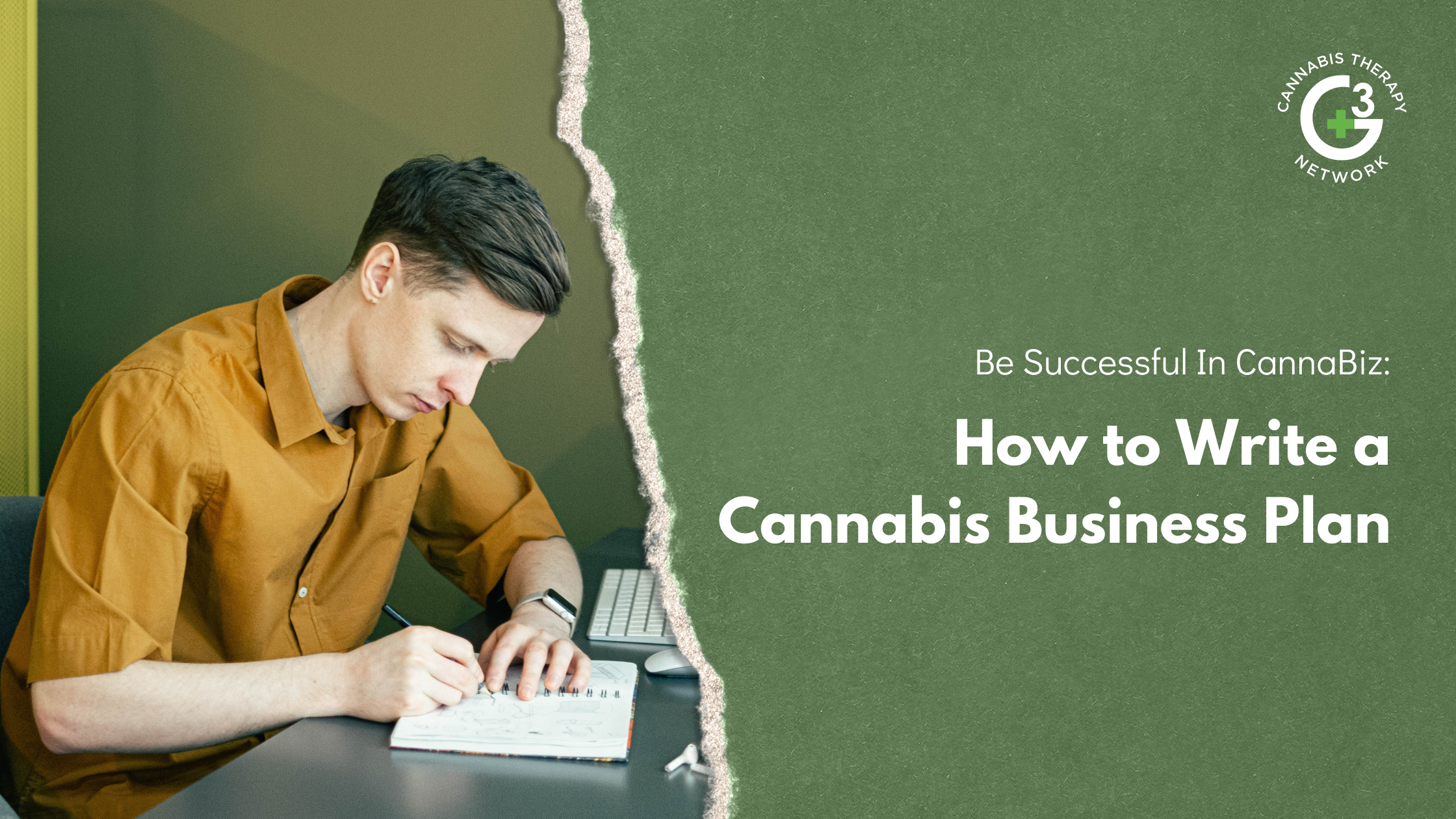 Writing a Cannabis Business Plan - How to be Successful