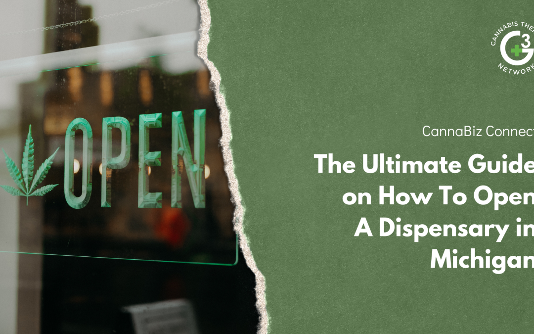 The Ultimate Guide on How To Open A Dispensary in Michigan