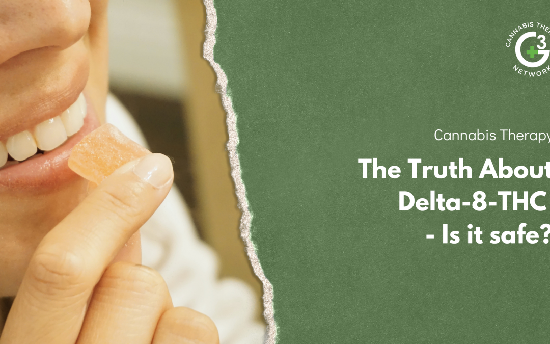 The Truth About Delta-8-THC – Is it safe?