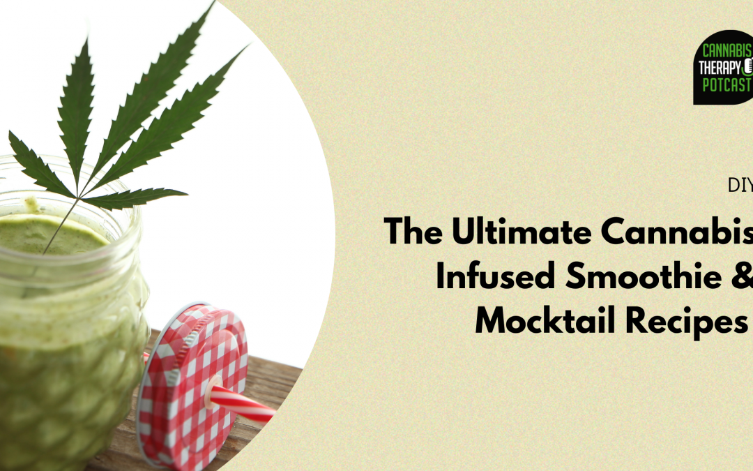 The Top Cannabis-Infused Smoothie & Mocktail Summer Recipes